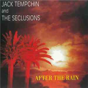 Jack Tempchin And The Seclusions - After The Rain download mp3 flac