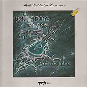 Maria Catharina Linnemann - Your Name In The Stars download mp3 flac